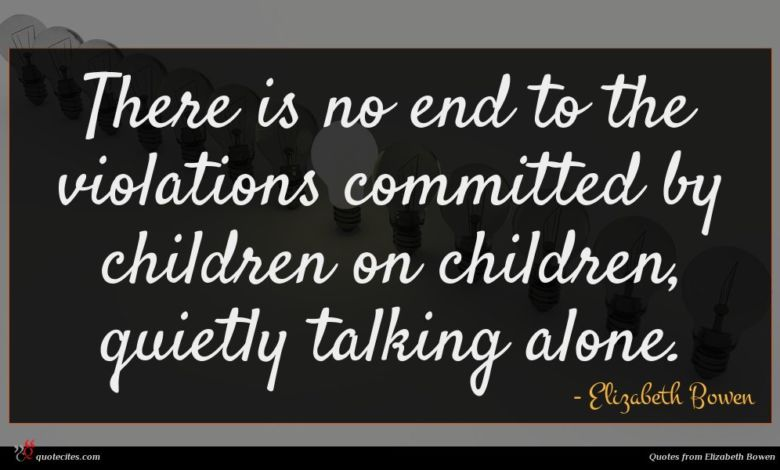 There is no end to the violations committed by children on children, quietly talking alone.
