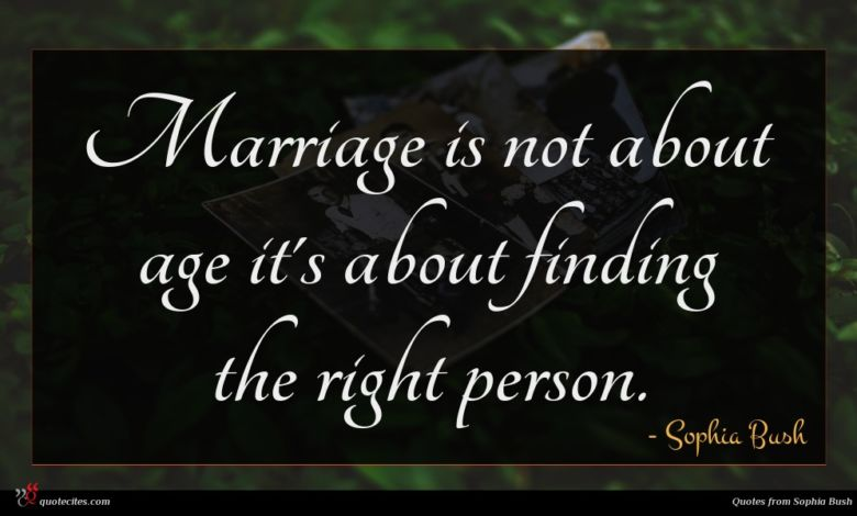 Marriage is not about age it's about finding the right person.