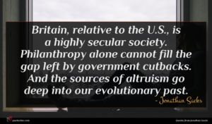 Jonathan Sacks quote : Britain relative to the ...