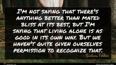 Photo of Barbara Feldon quote : I'm not saying that …