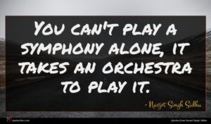 Navjot Singh Sidhu quote : You can't play a ...