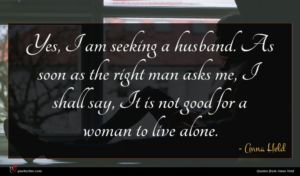 Anna Held quote : Yes I am seeking ...