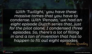 Melissa Rosenberg quote : With 'Twilight ' you ...