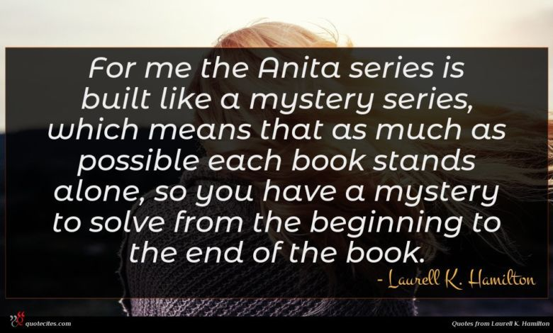 For me the Anita series is built like a mystery series, which means that as much as possible each book stands alone, so you have a mystery to solve from the beginning to the end of the book.