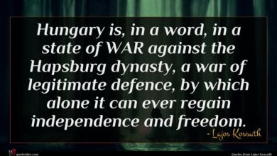 Photo of Lajos Kossuth quote : Hungary is in a …