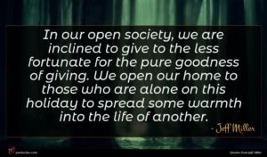 Jeff Miller quote : In our open society ...