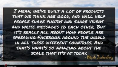 Photo of Mark Zuckerberg quote : I mean we've built …