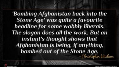 Photo of Christopher Hitchens quote : Bombing Afghanistan back into …