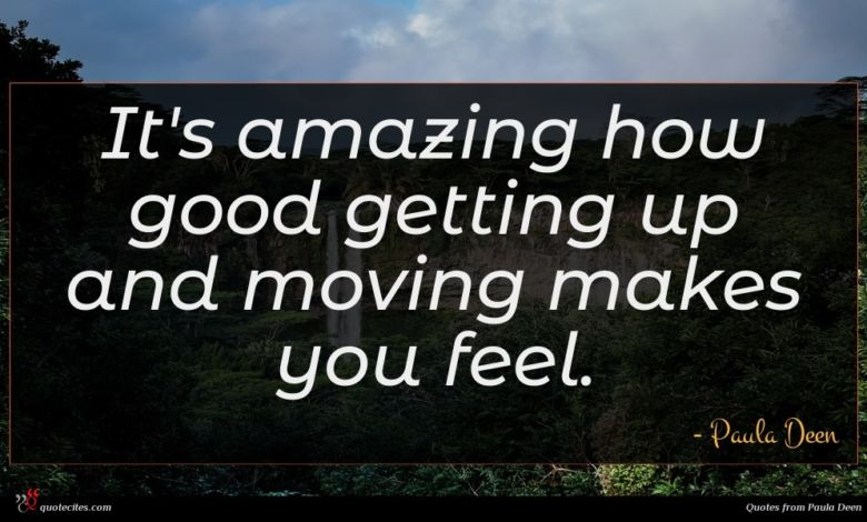 It's amazing how good getting up and moving makes you feel.
