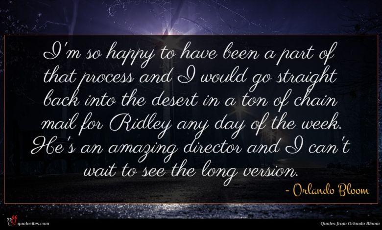 Photo of Orlando Bloom quote : I'm so happy to …