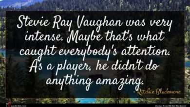 Photo of Ritchie Blackmore quote : Stevie Ray Vaughan was …