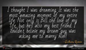 Giuliana Rancic quote : I thought I was ...
