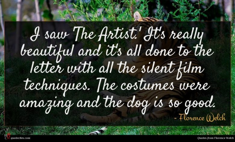 I saw 'The Artist.' It's really beautiful and it's all done to the letter with all the silent film techniques. The costumes were amazing and the dog is so good.