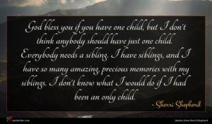 Sherri Shepherd quote : God bless you if ...