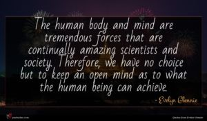 Evelyn Glennie quote : The human body and ...