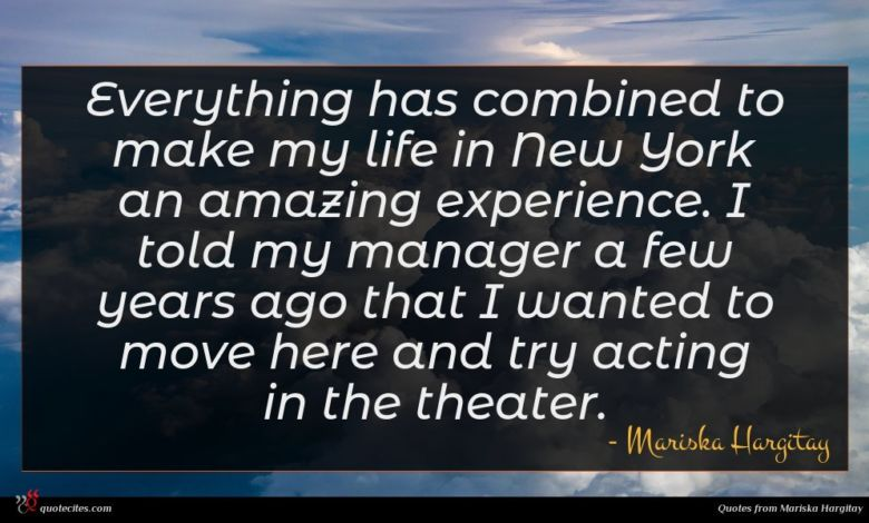 Photo of Mariska Hargitay quote : Everything has combined to …