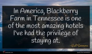 Gail Simmons quote : In America Blackberry Farm ...