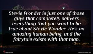 Adam Levine quote : Stevie Wonder is just ...