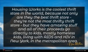 Ezra Miller quote : Housing Works is the ...