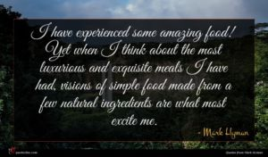 Mark Hyman quote : I have experienced some ...