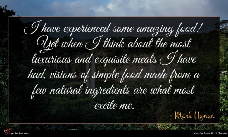 Photo of Mark Hyman quote : I have experienced some …