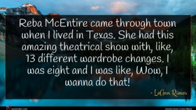 Photo of LeAnn Rimes quote : Reba McEntire came through …
