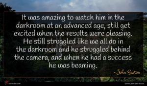 John Sexton quote : It was amazing to ...