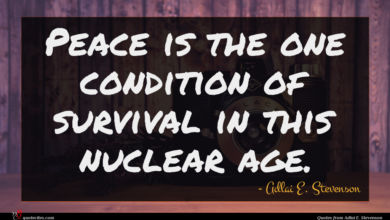Photo of Adlai E. Stevenson quote : Peace is the one …