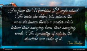 Tom Shadyac quote : I'm from the Madeleine ...