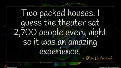 Photo of Blair Underwood quote : Two packed houses I …