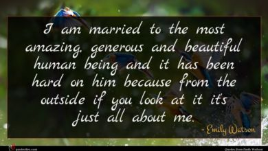 Photo of Emily Watson quote : I am married to …