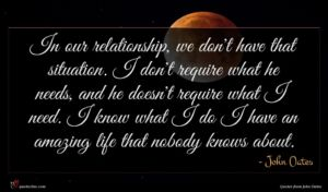 John Oates quote : In our relationship we ...