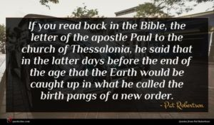 Pat Robertson quote : If you read back ...