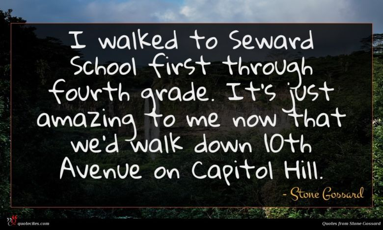 I walked to Seward School first through fourth grade. It's just amazing to me now that we'd walk down 10th Avenue on Capitol Hill.