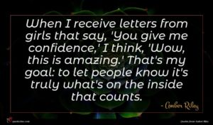 Amber Riley quote : When I receive letters ...