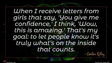 Photo of Amber Riley quote : When I receive letters …