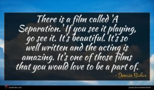 Demián Bichir quote : There is a film ...