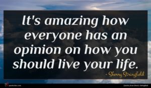 Sherry Stringfield quote : It's amazing how everyone ...