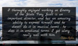 Trevor Rabin quote : I thoroughly enjoyed working ...