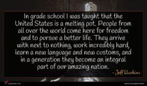 Jeff Hawkins quote : In grade school I ...