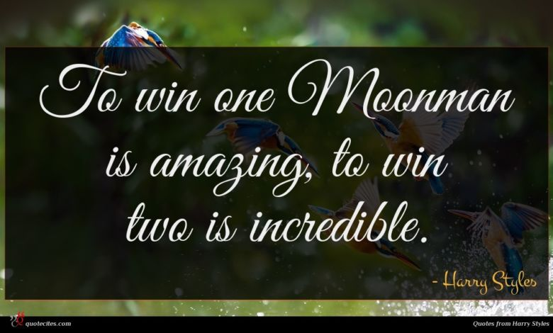 To win one Moonman is amazing, to win two is incredible.