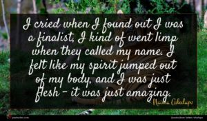 Naima Adedapo quote : I cried when I ...