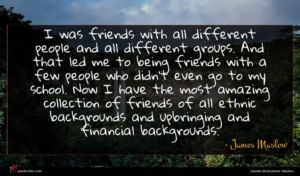 James Maslow quote : I was friends with ...