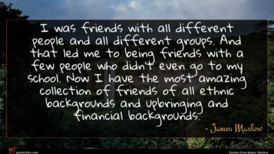 Photo of James Maslow quote : I was friends with …