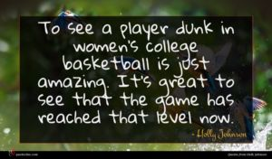 Holly Johnson quote : To see a player ...