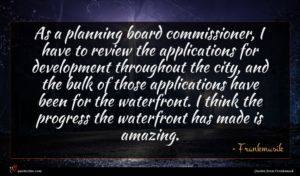 Frankmusik quote : As a planning board ...