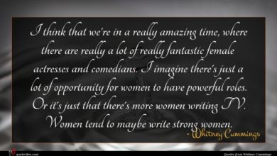 Photo of Whitney Cummings quote : I think that we're …