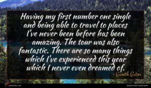 Gareth Gates quote : Having my first number ...