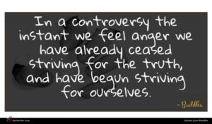 Buddha quote : In a controversy the ...