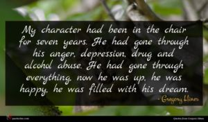 Gregory Hines quote : My character had been ...